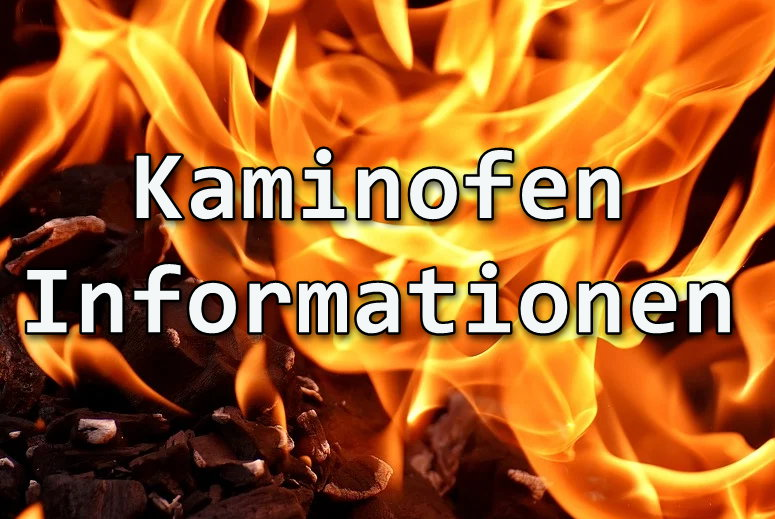 Kaminofen Informationen
